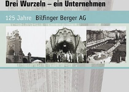 Unternehmensgeschichte der Bilfinger SE